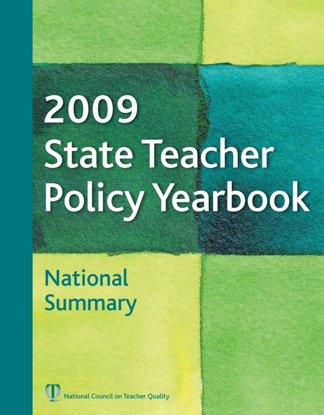 2009 State Teacher Policy Yearbook: National Summary