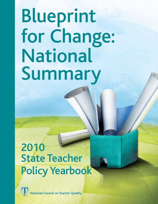 2010 State Teacher Policy Yearbook: Blueprint for Change National Summary