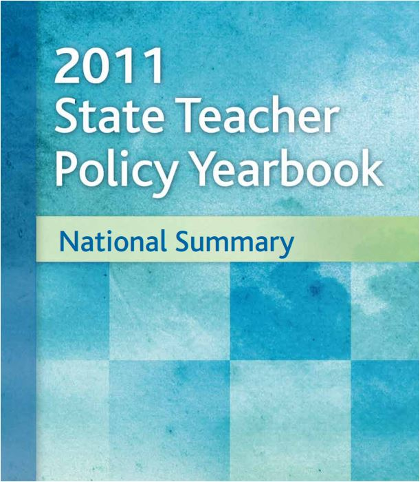 2011 State Teacher Policy Yearbook: National Summary