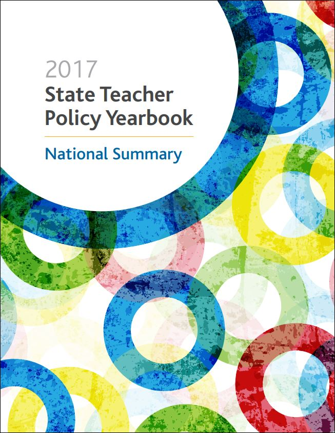 2017 State Teacher Policy Yearbook