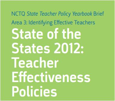 State of the States 2012: Teacher Effectiveness Policies - Area 3: Identifying Effective Teachers; NCTQ State Teacher Policy Yearbook Brief