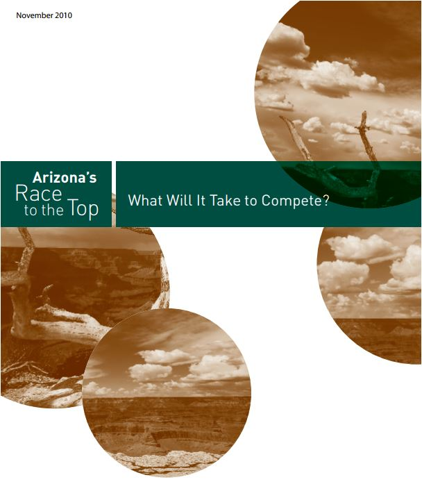 Arizona's Race to the Top: What Will it Take to Compete?