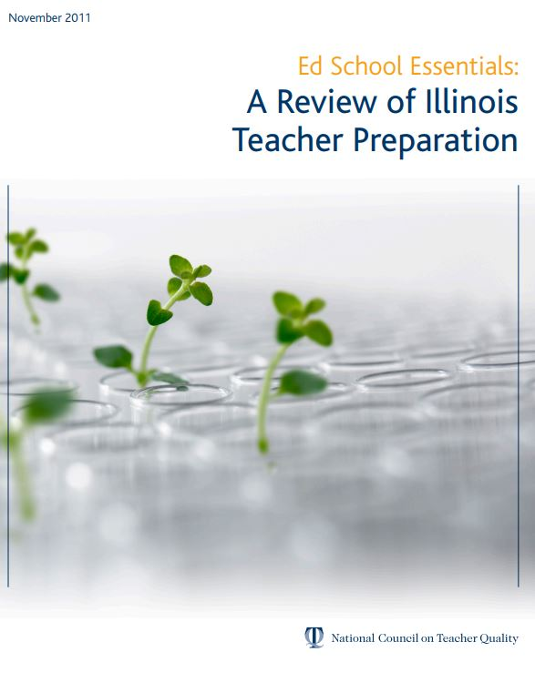 Ed School Essentials: A Review of Illinois Teacher Preparation