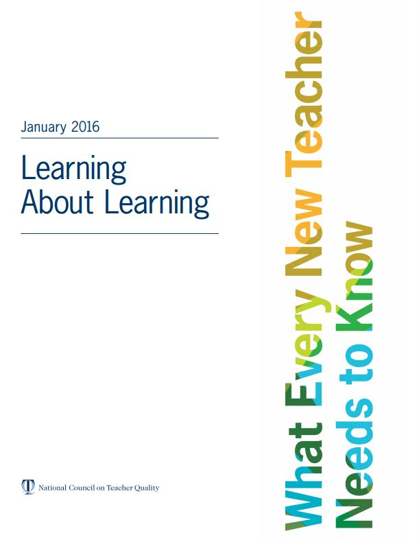Learning About Learning: What Every New Teacher Needs to Know