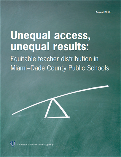 Unequal access, unequal results: Equitable teacher distribution in Miami-Dade County Public Schools