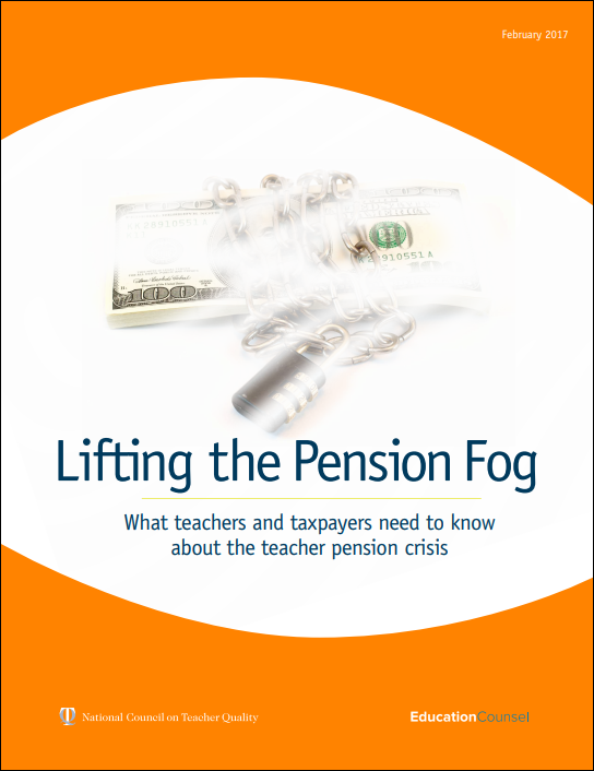 Lifting the Pension Fog: What teachers and taxpayers need to know about the teacher pension crisis