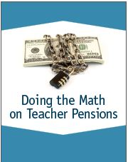 Doing the Math on Teacher Pensions