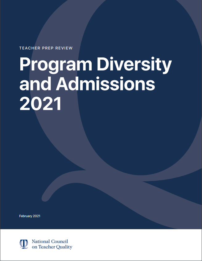 Teacher Prep Review: Program Diversity and Admissions 2021