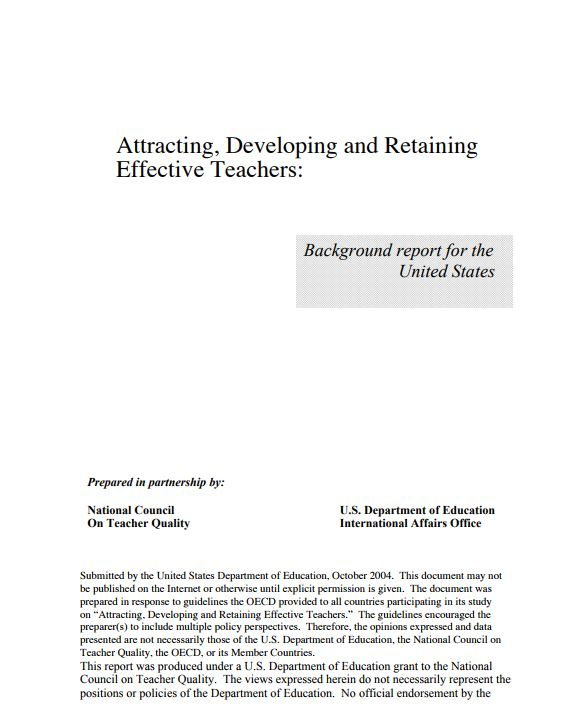 Attracting, Developing and Retaining Effective Teachers: Background report for the United States