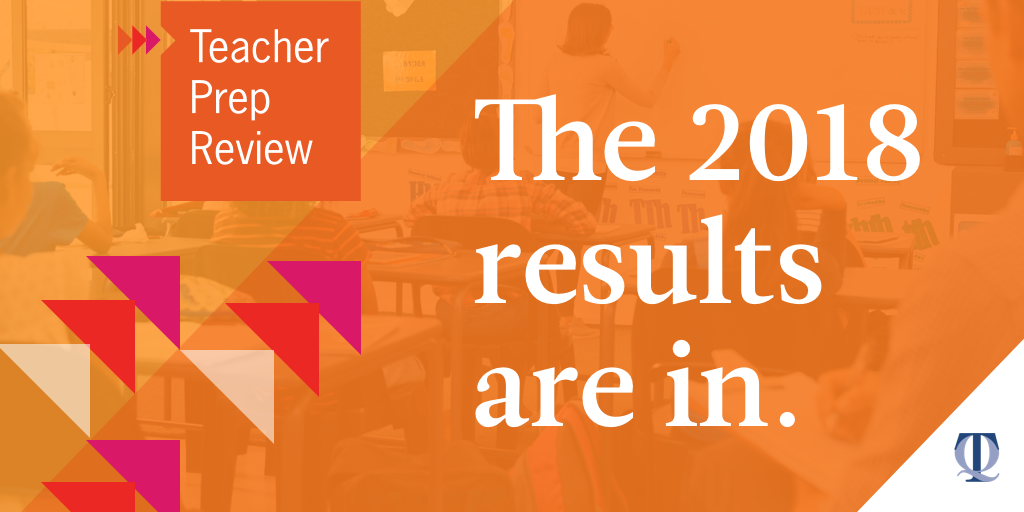 NCTQ Releases 2018 Teacher Prep Review