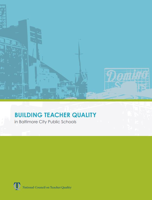 Building Teacher Quality in Baltimore City Public Schools