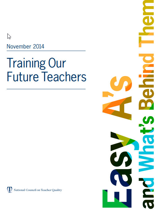 Training Our Future Teachers: Easy A's and What's Behind Them