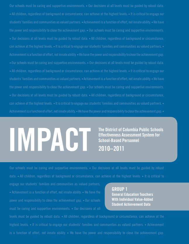 IMPACT: The District of Columbia Public Schools Effectiveness Assessment System for School-Based Personnel 2010-2011