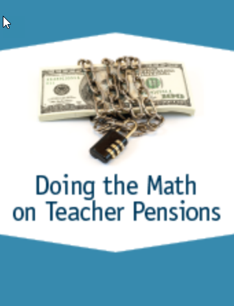 Doing the Math on Teacher Pensions: How to Protect Teachers and Taxpayers