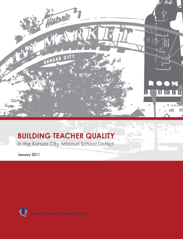 Building Teacher Quality in the Kansas City, Missouri School District