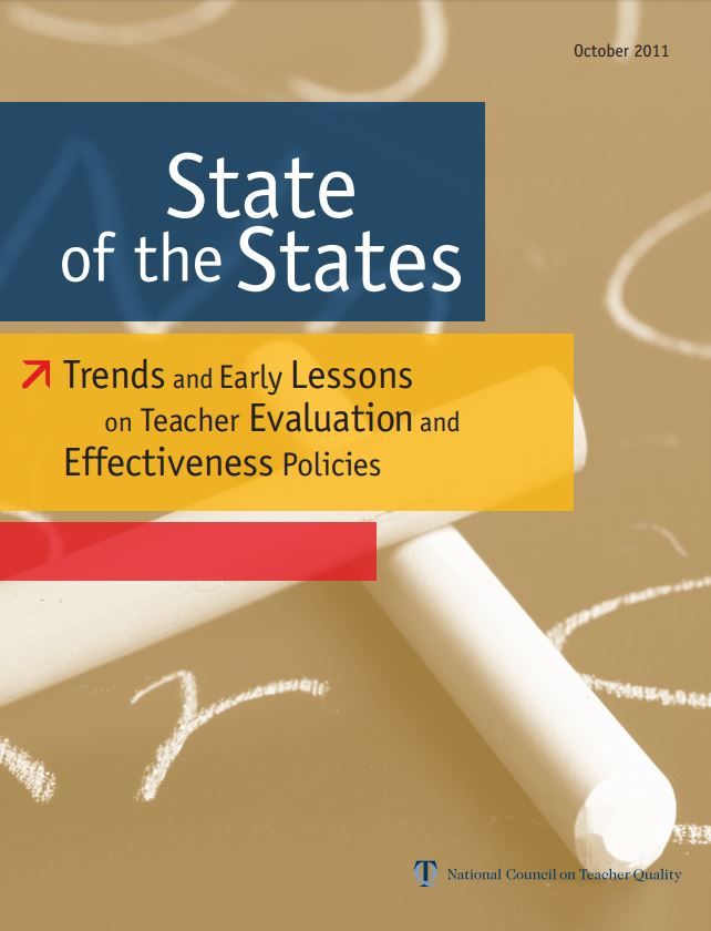 State of the States: Trends and Early Lessons on Teacher Evaluation and Effectiveness Policies