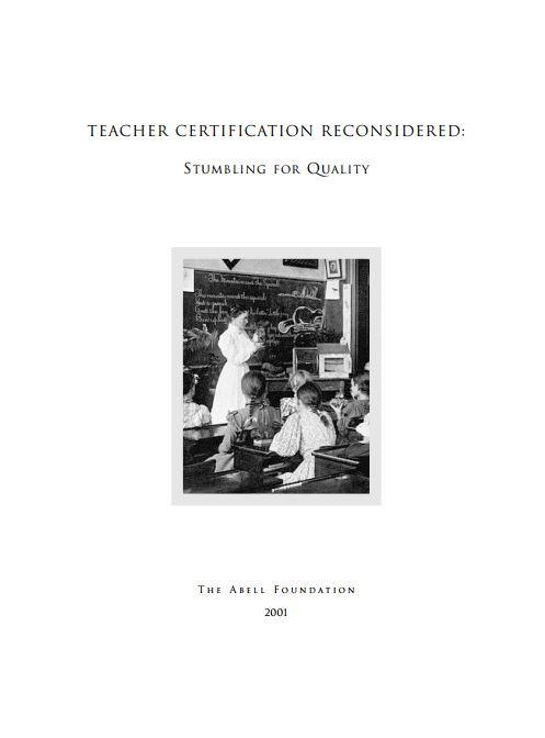 Nctq Publications Teacher Certification Reconsidered Stumbling