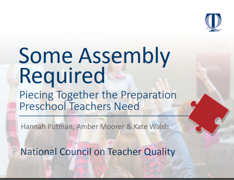 Some Assembly Required: Piecing together the preparation preschool teachers need